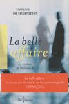 <strong>La belle affaire - Le roman de William H.</strong>