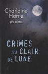 <strong>Crimes au clair de lune</strong>