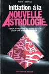 <strong>Initiation à la Nouvelle Astrologie</strong>