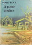 <strong>La grande aventure</strong>